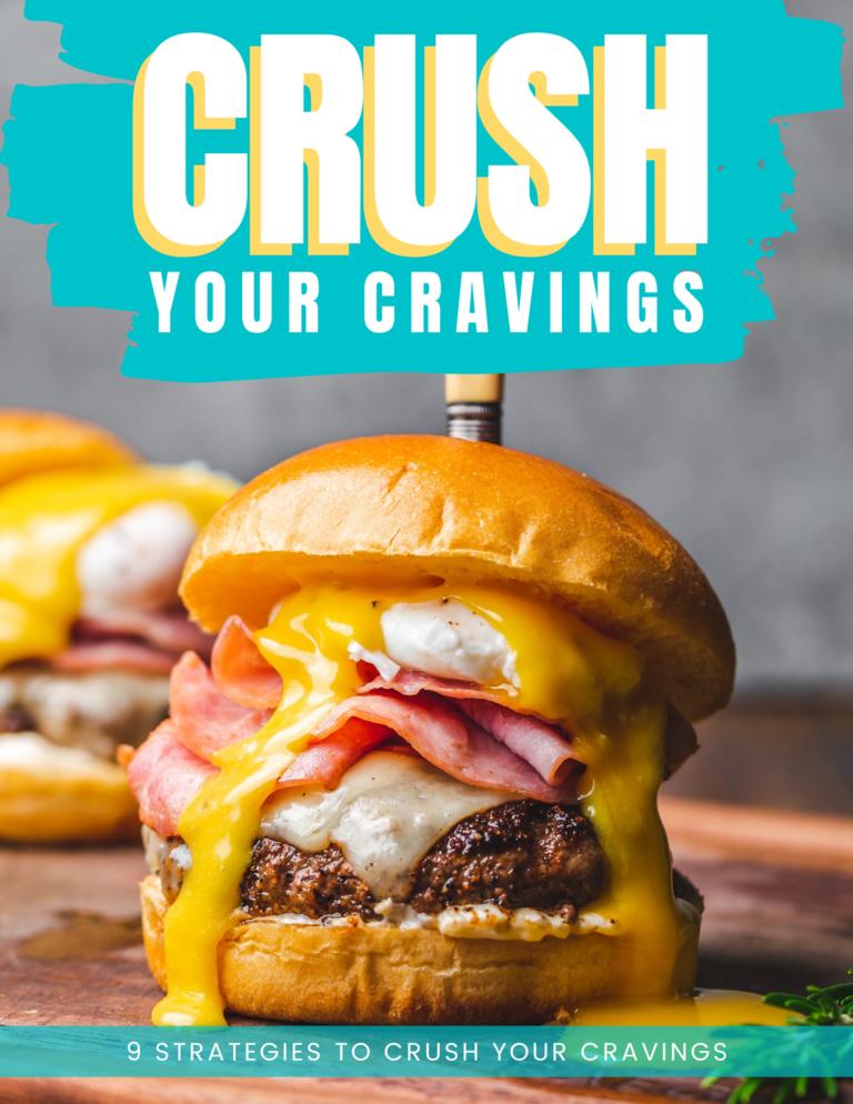 Crush Your Cravings FREE EBook