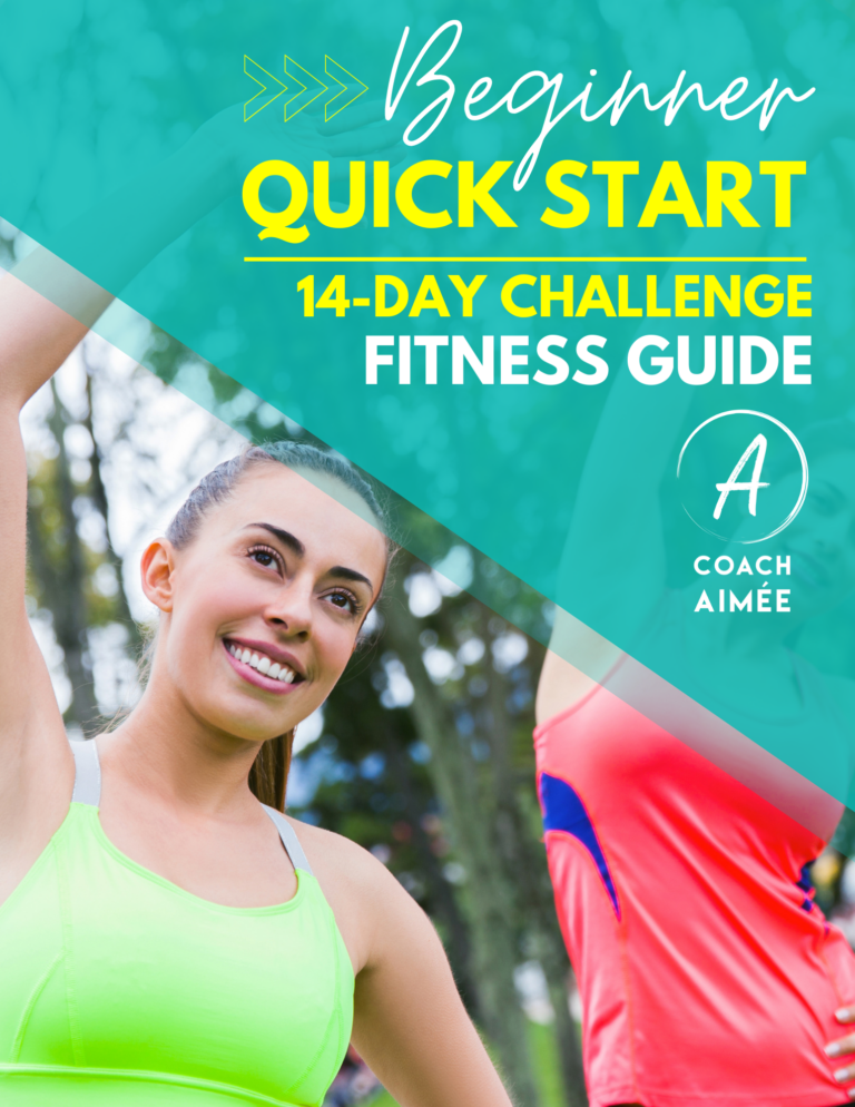 Coach Aimée 14 Day Beginner Quick Start Fitness Challenge