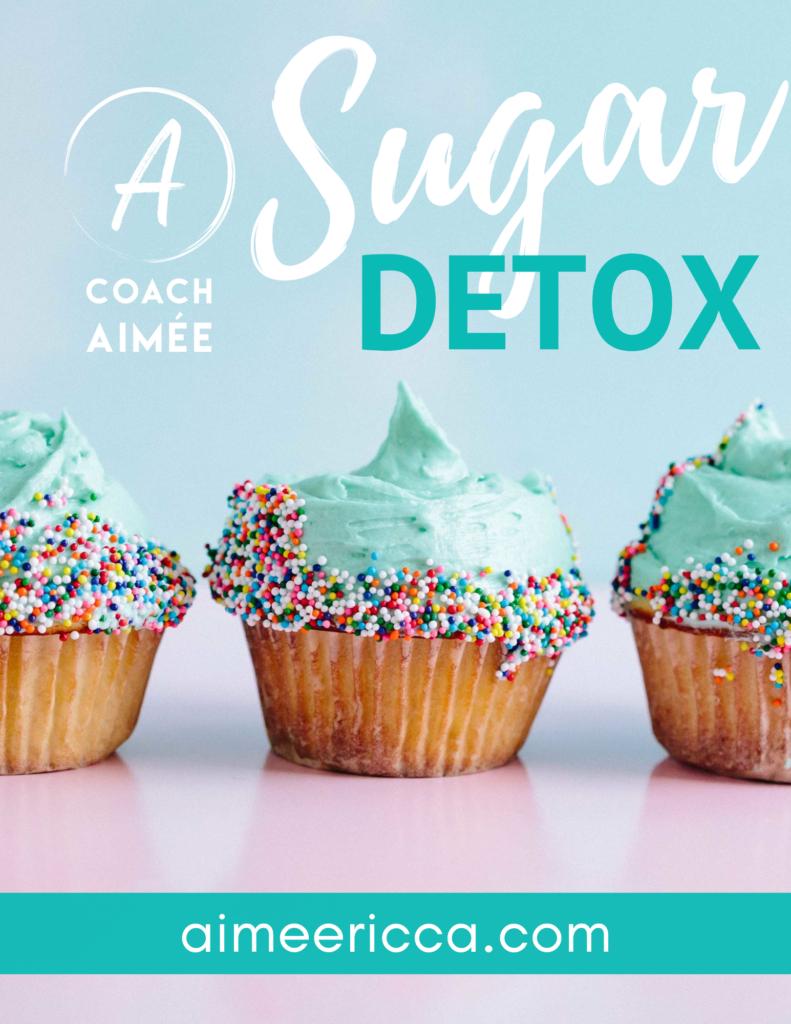 Coach Aimee Ricca 5 Day Sugar Detox