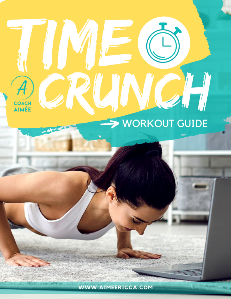 Coach Aimee Time Crunch Workout Guide